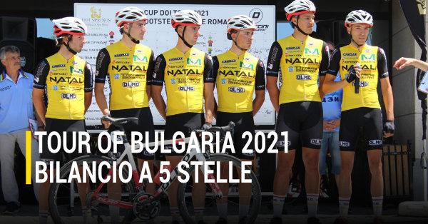 Tour Of Bulgaria 2021 | Bilancio Gragnano SC 2021