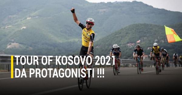 Tour Of Kosovo 2021 | Gragnano SC | Simone Inoccenti
